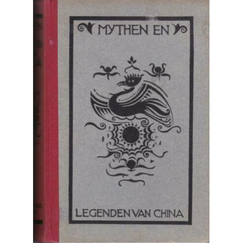 Mythen en Legenden van China Dl. 1